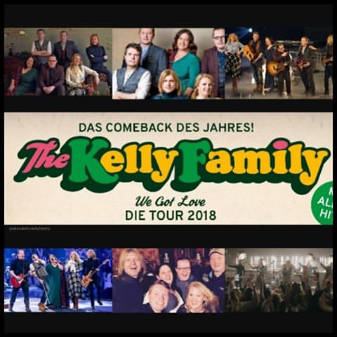 "THE KELLY FAMILY ""WE GOT LOVE TOUR 2018"""